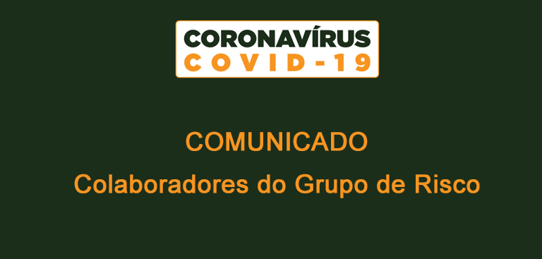 Comunicado: Colaboradores do Grupo de Risco