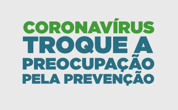 Conheça as principais formas de prevenção do Novo Coronavírus