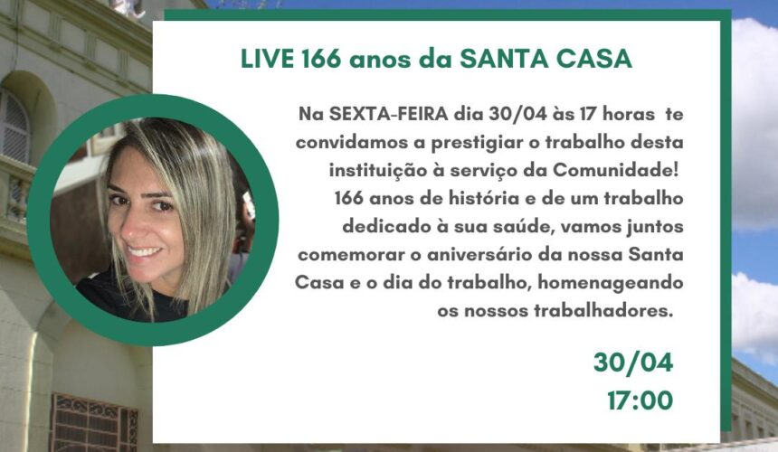 LIVE 166 Anos da Santa Casa
